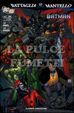 BATMAN #    32 - BATTAGLIA PER IL MANTELLO 2