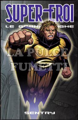 SUPER-EROI LE GRANDI SAGHE #    38 - SENTRY