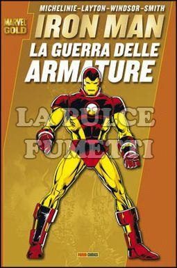 MARVEL GOLD - IRON MAN: LA GUERRA DELLE ARMATURE