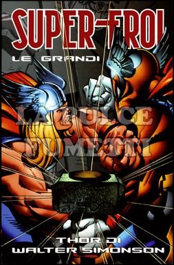 SUPER-EROI LE GRANDI SAGHE #    40 - THOR DI WALTER SIMONSON