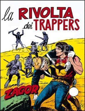 ZENITH #   132 - ZAGOR  81: LA RIVOLTA DEI TRAPPERS