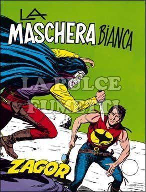 ZENITH #   134 - ZAGOR  83: MASCHERA BIANCA