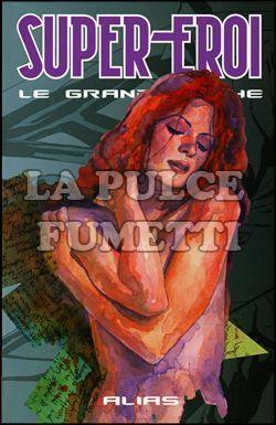 SUPER-EROI LE GRANDI SAGHE #    43 - ALIAS