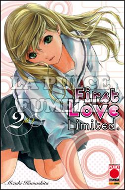 MANGA GRAPHIC NOVEL #    68 - FIRST LOVE LIMITED  2