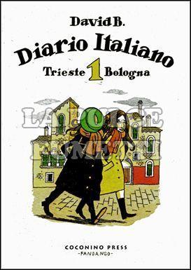 DIARIO ITALIANO #     1: TRIESTE/BOLOGNA