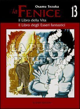 LA FENICE #    13: IL LIBRO DELLA VITA / IL LIBRO DEGLI ESSERI FANTASTICI