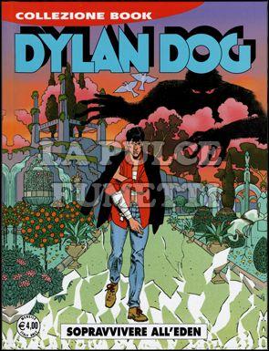 DYLAN DOG COLLEZIONE BOOK #   166: SOPRAVVIVERE ALL'EDEN