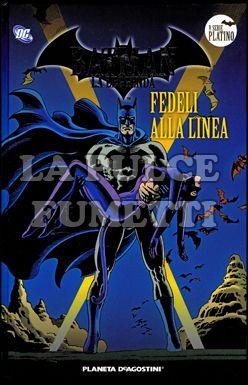 BATMAN LA LEGGENDA #    87: FEDELI ALLA LINEA