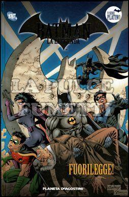 BATMAN LA LEGGENDA #    88: FUORILEGGE!