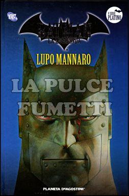 BATMAN LA LEGGENDA #    96: LUPO MANNARO