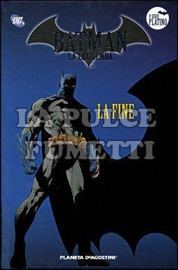 BATMAN LA LEGGENDA #   100: LA FINE