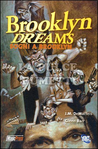 BROOKLYN DREAMS - SOGNI A BROOKLYN