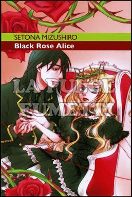 BLACK ROSE ALICE #     1