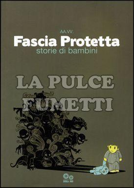 FASCIA PROTETTA - STORIE DI BAMBINI