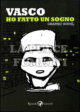 VASCO - HO FATTO UN SOGNO