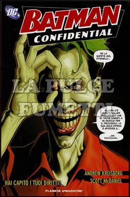 BATMAN CONFIDENTIAL #     5: HAI CAPITO I TUOI DIRITTI?