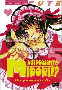 HAI PRESENTE MIDORI ?! #     5