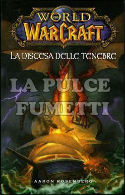 WORLD OF WARCRAFT: LA DISCESA DELLE TENEBRE
