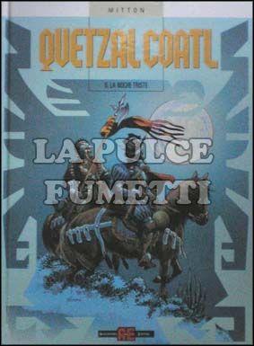 QUETZALCOATL #     6: LA NOCHE TRISTE