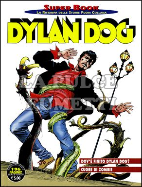 DYLAN DOG SUPER BOOK #    50: DOV'E' FINITO DYLAN DOG? - CUORE DI ZOMBIE