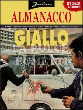 ALMANACCO DEL GIALLO 2010 - JULIA: IL CASO DI MAGNOLIA DRIVE