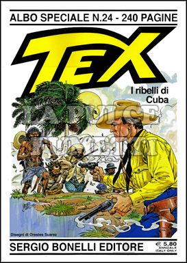 TEX ALBO SPECIALE #    24: I RIBELLI DI CUBA