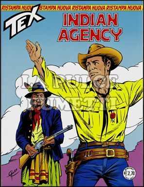 TEX NUOVA RISTAMPA #   256: INDIAN AGENCY