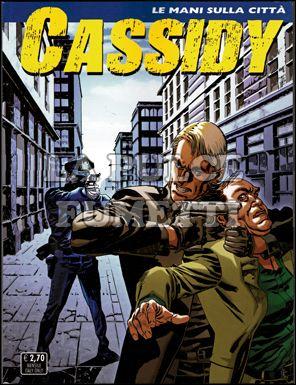 CASSIDY #     2: LE MANI SULLA CITTÀ