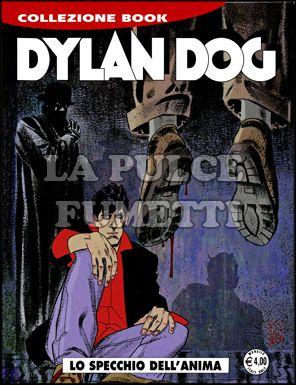 DYLAN DOG COLLEZIONE BOOK #   169: LO SPECCHIO DELL'ANIMA