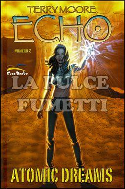 ECHO #     2: ATOMIC DREAMS