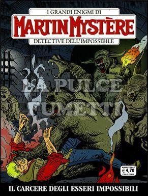 MARTIN MYSTERE #   310: IL CARCERE DEGLI ESSERI IMPOSSIBILI