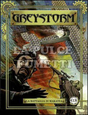 GREYSTORM #    10: LA BATTAGLIA DI MAKATEA