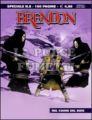 BRENDON SPECIALE #     8: NEL CUORE DEL BUIO
