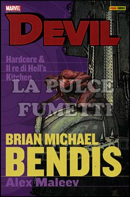 DEVIL - BENDIS COLLECTION #     3: HARDCORE - IL RE DI HELL'S KITCHEN
