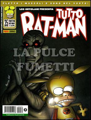 TUTTO RAT-MAN #    35: QUELLO CHE NON MI UCCIDE