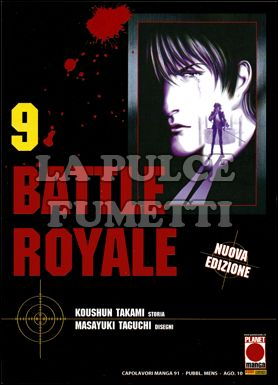 CAPOLAVORI MANGA #    91 - BATTLE ROYALE  9