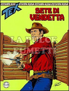 TEX NUOVA RISTAMPA #   259: SETE DI VENDETTA