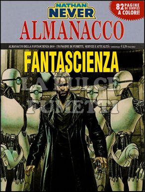 ALMANACCO DELLA FANTASCIENZA 2010: LA RIVOLTA DEI ROBOT