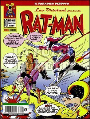 RAT-MAN COLLECTION #    80: IL PARADISO PERDUTO