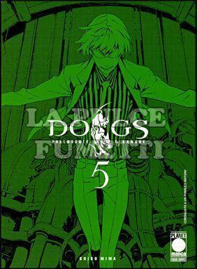 DOGS PALLOTTOLE E SANGUE #     5