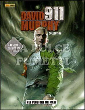 DAVID MURPHY COLLECTION - NEL PEGGIORE DEI CASI