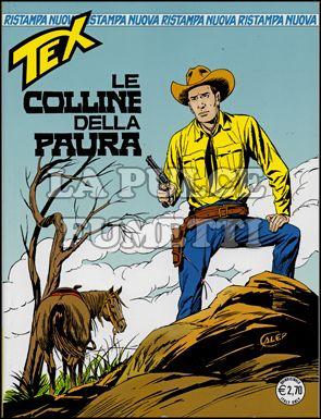 TEX NUOVA RISTAMPA #   262: LE COLLINE DELLA PAURA