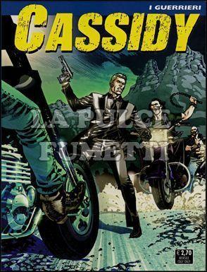 CASSIDY #     6: I GUERRIERI
