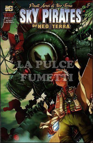 IMMAGINARI NUOVA SERIE #    23 - SKY PIRATES OF NEO TERRA  5