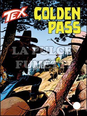 TEX GIGANTE #   466: GOLDEN PASS