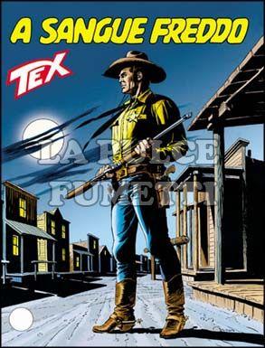 TEX GIGANTE #   483: A SANGUE FREDDO