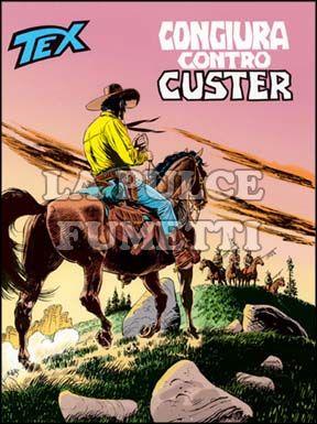 TEX GIGANTE #   490: CONGIURA CONTRO CUSTER