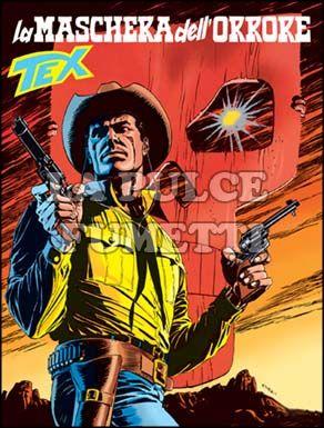 TEX GIGANTE #   494: LA MASCHERA DELL'ORRORE