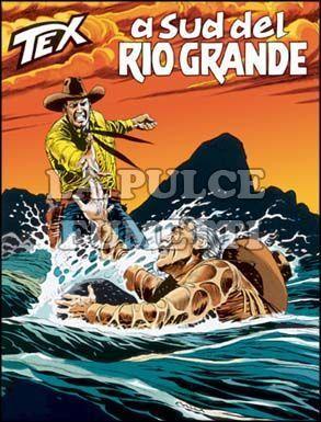 TEX GIGANTE #   506: A SUD DEL RIO GRANDE