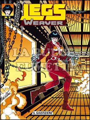 LEGS WEAVER #     3: IL GIUSTIZIERE